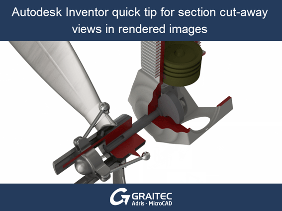 Autodesk Inventor Tip Section Cut Away Views in Rendered Images