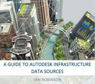 A Guide To Autodesk Infrastructure Data Sources