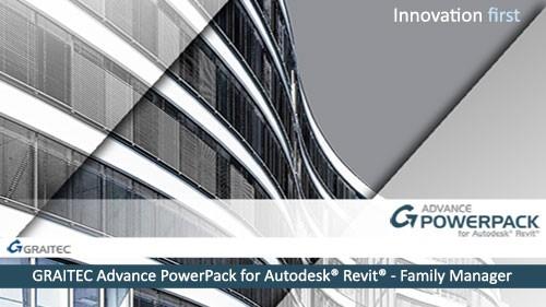 GRAITEC Advance PowerPack for Revit - Family Manager