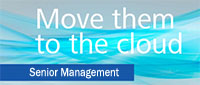 Senior Management to the cloud